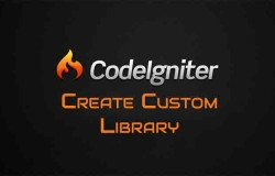 Creating Custom Library in Codeigniter
